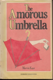 The Amorous Umbrella - Marvin Kaye