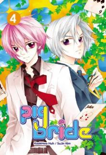 Pig Bride, Vol. 04 - Kook Hwa Huh, SuJin Kim