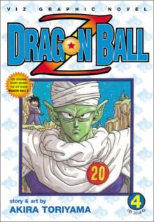 Dragon Ball Z: A Fateful Super Decisive Battle!!, Vol. 4 - Akira Toriyama