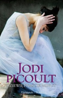 Dziewiętnaście minut - Picoult Jodi