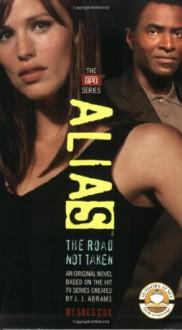 The Road Not Taken - Greg Cox, J.J. Abrams