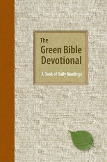 The Green Bible Devotional: A Book of Daily Readings - Anonymous, Harper Bibles