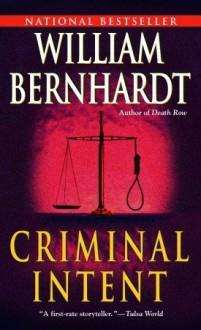Criminal Intent - William Bernhardt