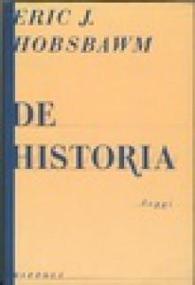 De historia - Eric J. Hobsbawm