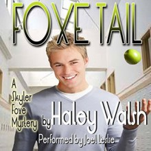 Foxe Tail - Haley Walsh, Joel Leslie