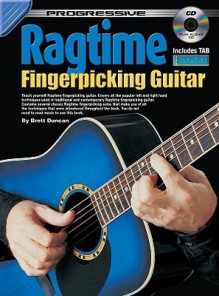 Ragtime Fingerpicking Guitar Method [With CD (Audio)] - Brett Duncan