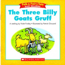 The Three Billy Goats Gruff (Folk & Fairy Tale Easy Readers) - Violet Findley, A.M. Findley