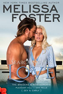 Searching for Love (The Bradens & Montgomerys (Pleasant Hill - Oak Falls) Book 6) - Melissa Foster