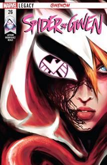 Spider-Gwen (2015-) #26 - Jason Latour,Robbi Rodriguez