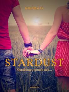 Stardust, qualcuno come me - Rhoma G.