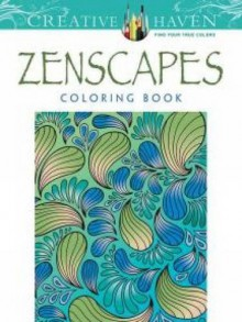 Creative Haven Zenscapes Coloring Book (Adult Coloring) - Jessica Mazurkiewicz,Creative Haven