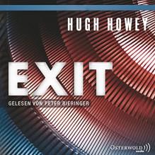 Exit (Silo 3) - HörbucHHamburg HHV GmbH,Peter Bieringer,Hugh Howey