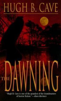 The Dawning - Hugh B. Cave