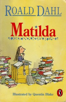 Matilda - Roald Dahl, Quentin Blake