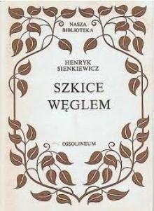 Szkice węglem - Henryk Sienkiewicz