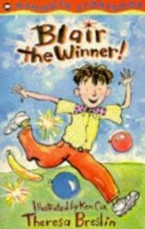 Blair the Winner! - Theresa Breslin