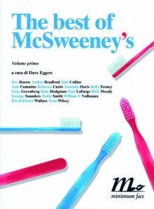 The Best of McSweeney's, Vol. 1 - Dave Eggers