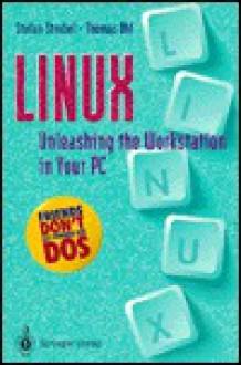 Linux Unleashing the Workstation in Your PC - T. Uhl, Thomas Uhl, T. Uhl