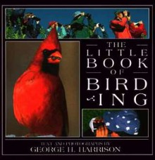 The Little Book of Birding - George H. Harrison