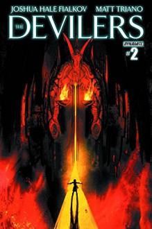 THE DEVILERS #2 - Joshua Hale Fialkov