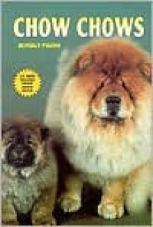 Chow Chows - Beverly Pisano, TFH Publications