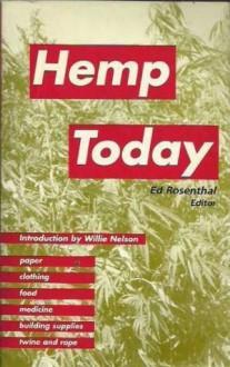 Hemp Today - Ed Rosenthal