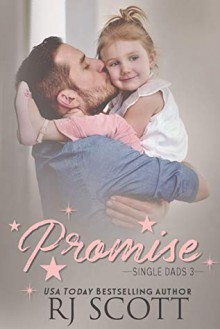 Promises (Single Dads #3) - RJ Scott