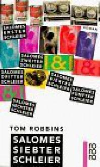 Salomes Siebter Schleier - Tom Robbins