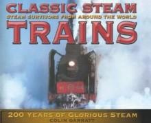 Classic Steam Trains - Colin Garratt
