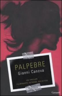Palpebre - Gianni Canova
