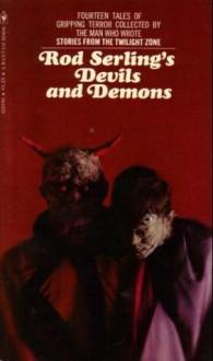 Rod Serling's Devils And Demons - Rod Serling