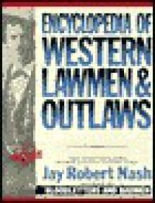 Encyclopedia of Western Lawmen - Jay Nash