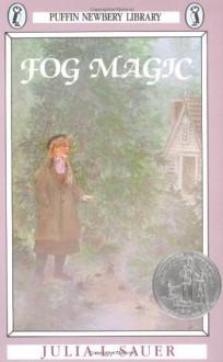 By Julia L. Sauer Fog Magic (Reprint) - Julia L. Sauer
