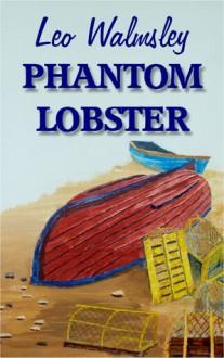 Phantom Lobster - Leo Walmsley