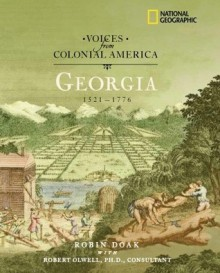 Georgia 1521-1776 - Robin Santos Doak, Robert Olwell