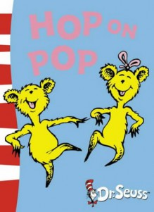 Hop On Pop: Blue Back Book (Dr Seuss - Blue Back Book) (Dr. Seuss Blue Back Books) - Dr. Seuss