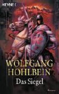 Das Siegel - Wolfgang Hohlbein