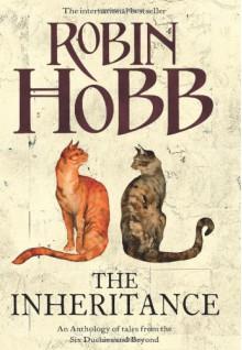 The Inheritance - Robin Hobb