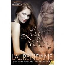 Lost in You (Petal, Georgia, #2) - Lauren Dane
