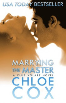 Marrying the Master - Chloe Cox