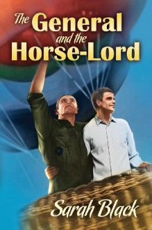 The General and the Horse-Lord - Sarah Black
