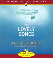 The Lovely Bones - Alice Sebold, Alyssa Bresnahan