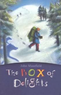 Box Of Delights - John Masefield