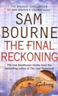 The Final Reckoning - Sam Bourne