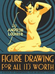 Figure Drawing - Andrew Loomis
