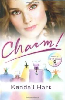 Charm! - Kendall Hart, Sebastian Stuart