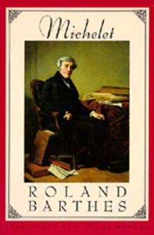 Michelet - Roland Barthes