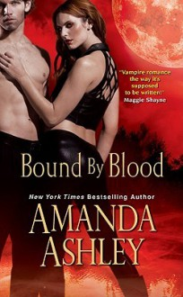 Bound By Blood - Amanda Ashley