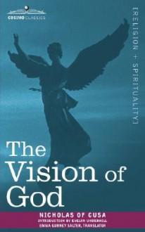 The Vision of God - Nicolaus Cusanus