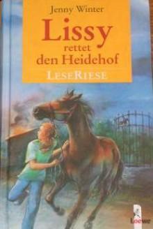 Lissy rettet den Heidehof - Jenny Winter, Annette Weber